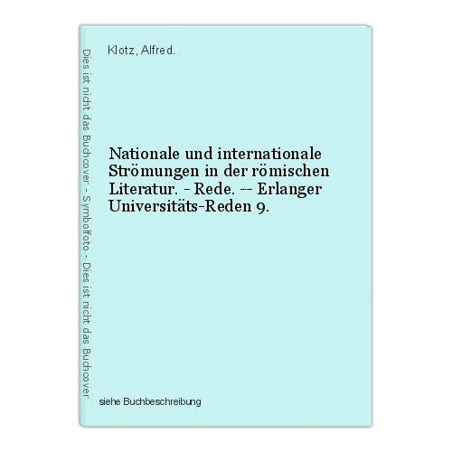 Nationale und internationale Strömungen in der römischen Literatur. - Rede. -- E 0