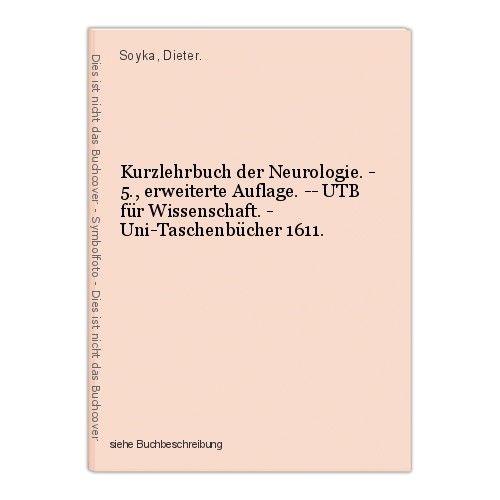 Kurzlehrbuch der Neurologie. - 5., erweiterte Auflage. -- UTB für Wissenschaft. 0