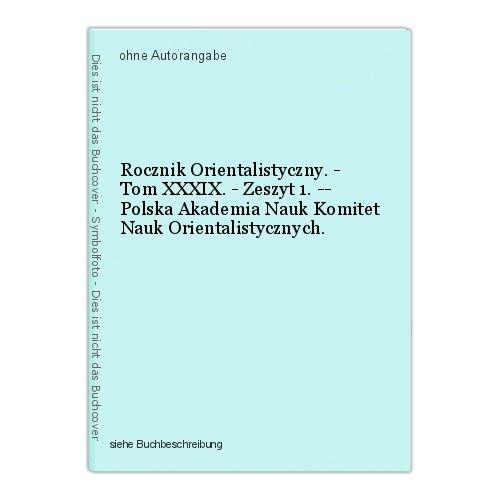 Rocznik Orientalistyczny. - Tom XXXIX. - Zeszyt 1. -- Polska Akademia Nauk Komit