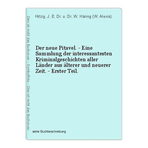 Der neue Pitavel. - Eine Sammlung der interessantesten Kriminalgeschichten aller
