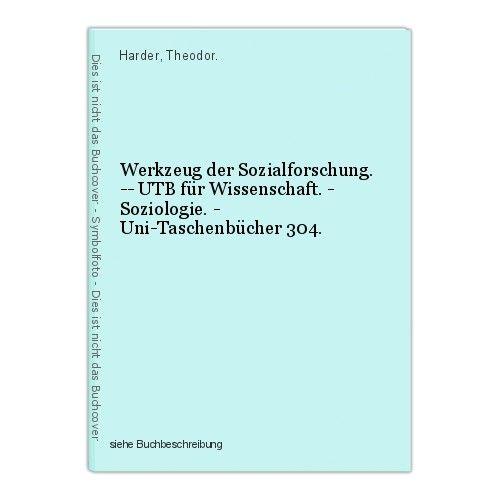 Werkzeug der Sozialforschung. -- UTB für Wissenschaft. - Soziologie. - Uni-Tasch