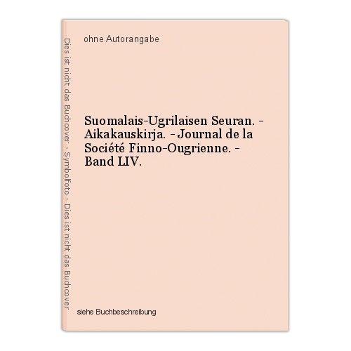 Suomalais-Ugrilaisen Seuran. - Aikakauskirja. - Journal de la Société Finn 38228 0