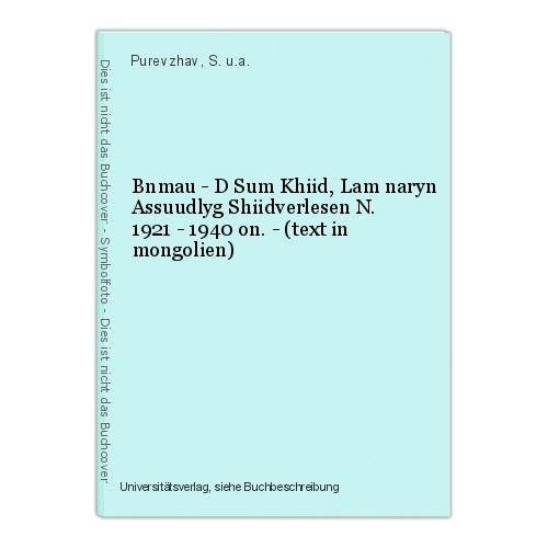 Bnmau - D Sum Khiid, Lam naryn Assuudlyg Shiidverlesen N. 1921 - 1940 on. - (tex 0