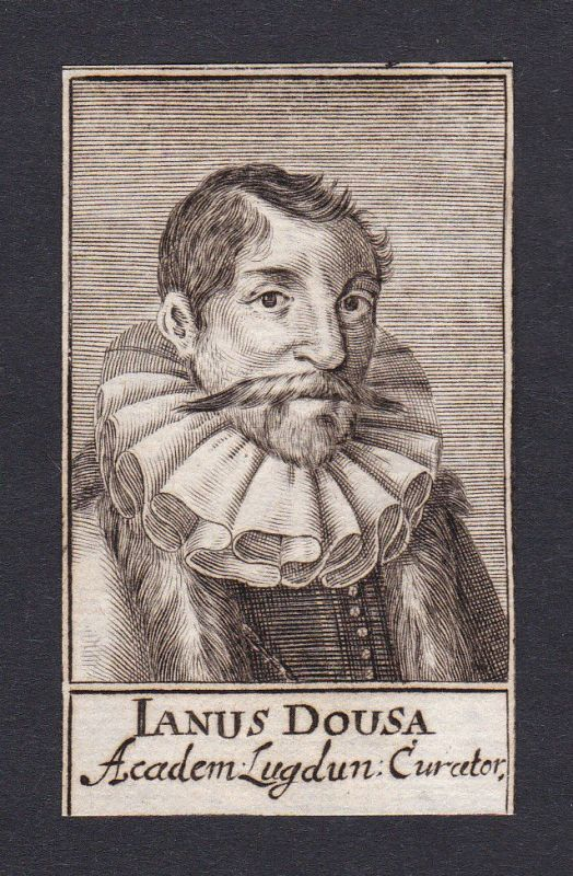 17. Jh. - Janus Dousa / jurist historian Leiden Portrait Kupferstich 0