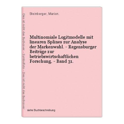 Multinomiale Logitmodelle mit linearen Splines zur Analyse der Markenwahl. - Reg 0