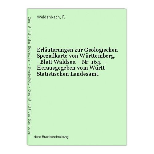 Erläuterungen zur Geologischen Spezialkarte von Württemberg. - Blatt Waldsee. - 0