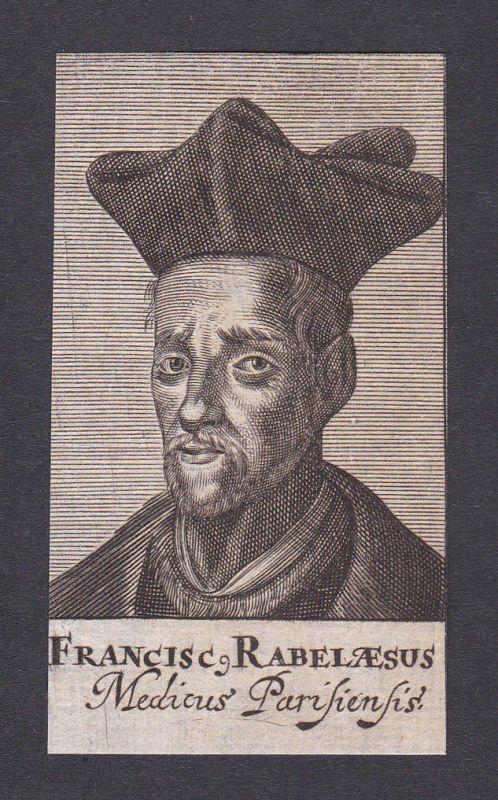 17. Jh. François Rabelais / doctor Mediziner Arzt Paris Portrait Kupferstich 0