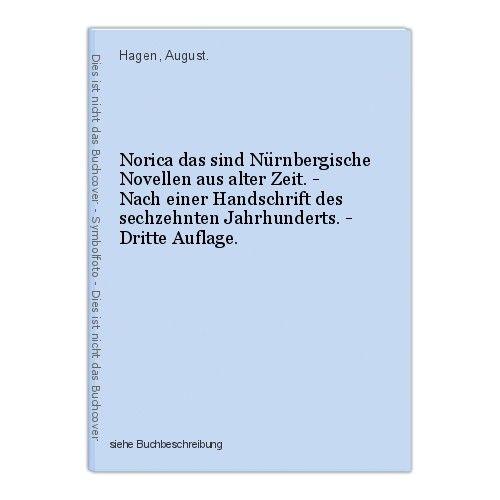 Norica das sind Nürnbergische Novellen aus alter Zeit. - Nach einer Handschrift 0