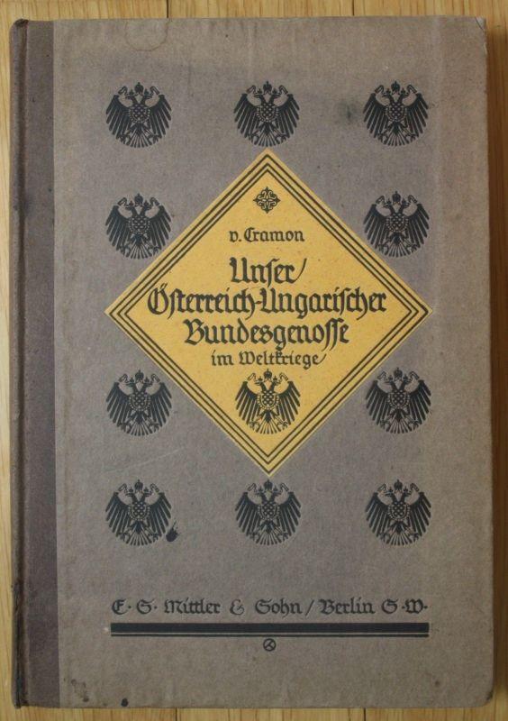 1920 Cramon Österreich Ungarischer Bundesgenosse im Weltkrieg Chronik 0
