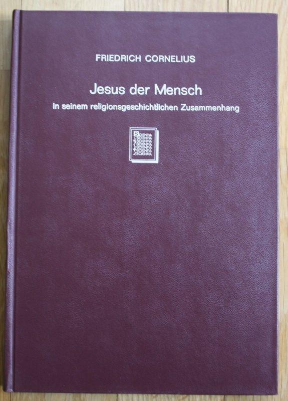 1973 - Friedrich Cornelius - Jesus der Mensch