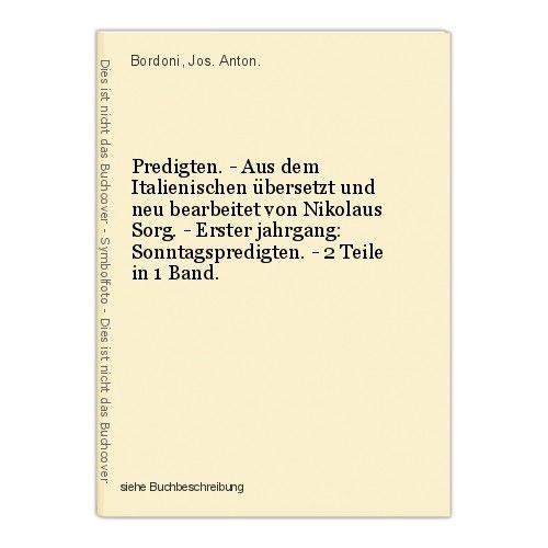 Predigten. - Aus dem Italienischen übersetzt und neu bearbeitet von Nikolaus Sor