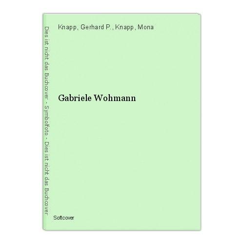 Gabriele Wohmann Knapp, Gerhard P., Knapp, Mona 0
