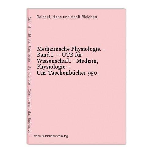Medizinische Physiologie. - Band I. -- UTB für Wissenschaft. - Medizin, Physiolo