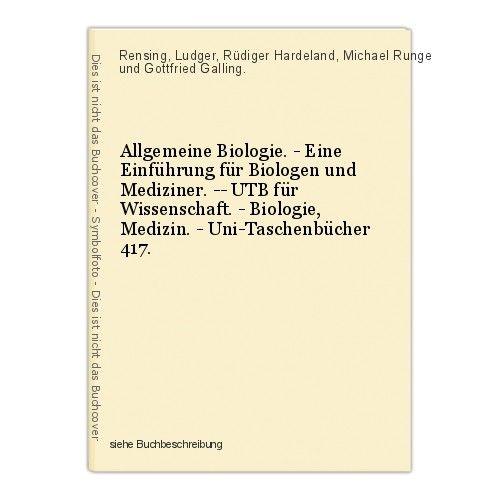 Allgemeine Biologie. - Eine Einführung für Biologen und Mediziner. -- UTB für Wi