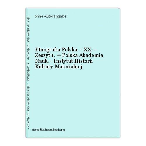 Etnografia Polska. - XX. - Zeszyt 1. -- Polska Akademia Nauk. - Instytut Histori