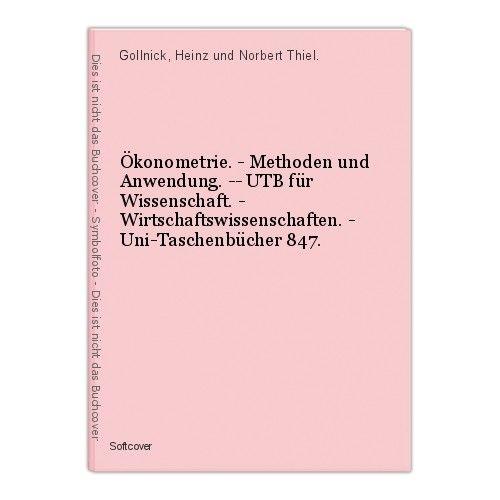 Ökonometrie. - Methoden und Anwendung. -- UTB für Wissenschaft. - Wirtschaftswis