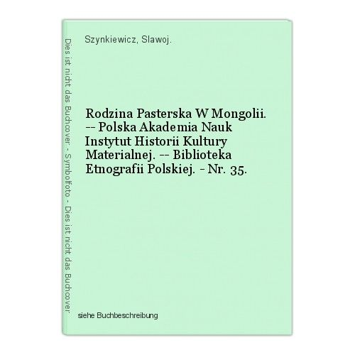 Rodzina Pasterska W Mongolii. -- Polska Akademia Nauk Instytut Historii Kultury
