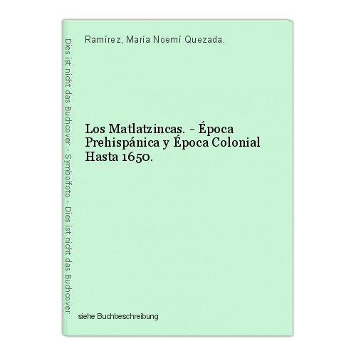Los Matlatzincas. - Época Prehispánica y Época Colonial Hasta 1650. Ramírez, Mar 0