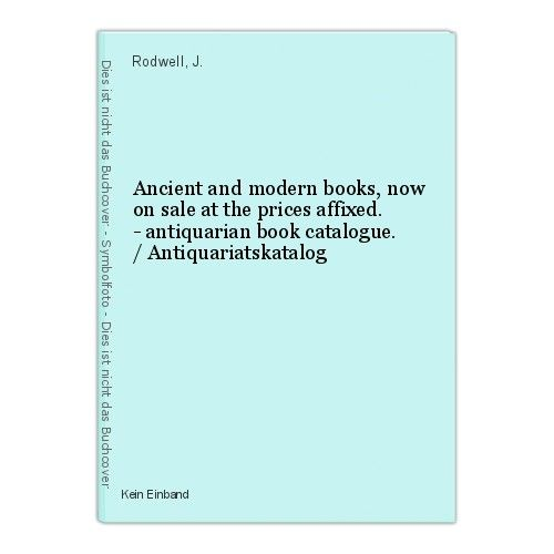 Ancient and modern books, now on sale at the prices affixed. - antiquarian book 0