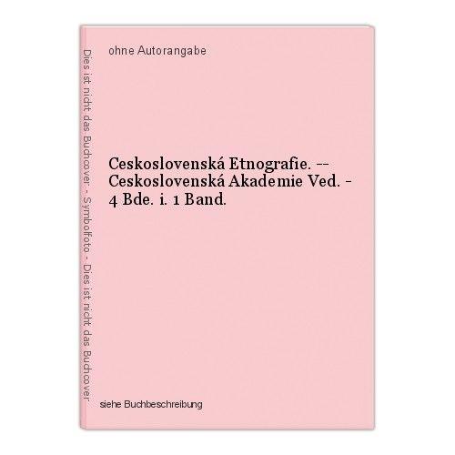 Ceskoslovenská Etnografie. -- Ceskoslovenská Akademie Ved. - 4 Bde. i. 1 Band.