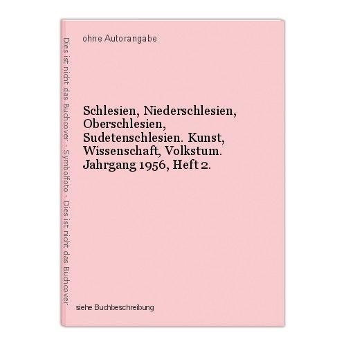 Schlesien, Niederschlesien, Oberschlesien, Sudetenschlesien. Kunst, Wissenschaft 0
