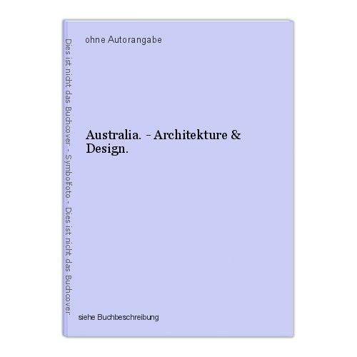 Australia. - Architekture & Design. 0
