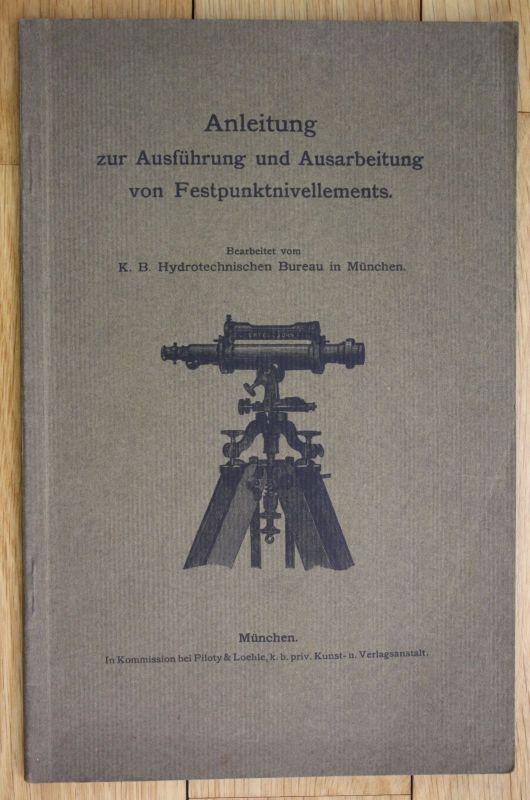 Ca. 1910 Anleitung Ausführung Ausarbeitung von Festpunktnivellements Nivellieren 0