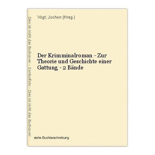 Der Krimminalroman - Zur Theorie und Geschichte einer Gattung - 2 Bände Vogt, Jo