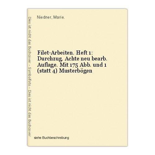 Filet-Arbeiten. Heft 1: Durchzug. Achte neu bearb. Auflage. Mit 175 Abb. und 1 ( 0