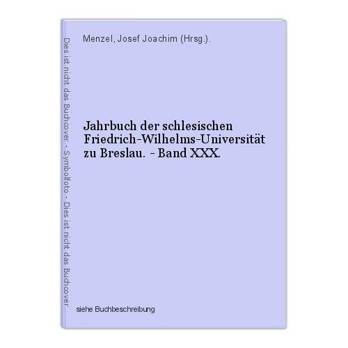 Jahrbuch der schlesischen Friedrich-Wilhelms-Universität zu Breslau. - Band XXX. 0