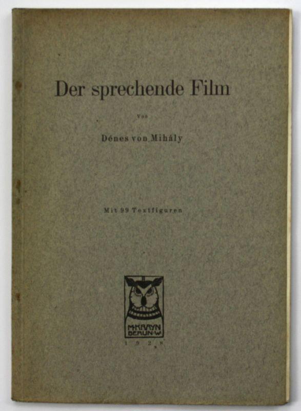 1928 Denes von Mihaly Der sprechende Film Kinematographie Kunst 0
