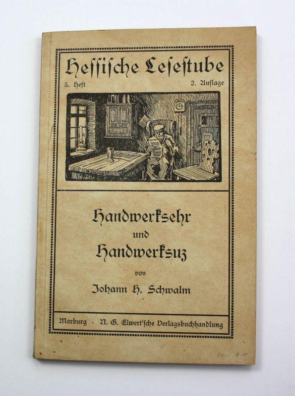 Schwalm Handwerksehr und Handwerksuz 1938 Handwerk Hessen Schwalm Schwalmstadt 0