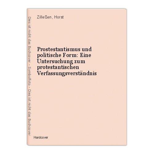 Prostestantismus und politische Form: Eine Untersuchung zum protestantischen Ver