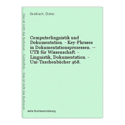Computerlinguistik und Dokumentation. - Key-Phrases in Dokumentationsprozessen. 0