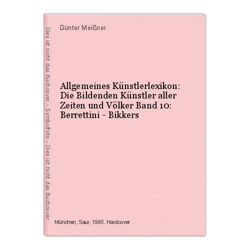 Allgemeines Künstlerlexikon: Die Bildenden Künstler aller Zeiten und Völke 47348