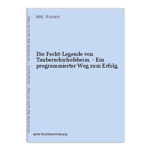 Die Fecht-Legende von Tauberschichofsheim. - Ein programmierter Weg zum Erfolg. 0