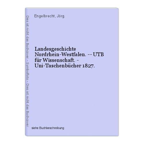 Landesgeschichte Nordrhein-Westfalen. -- UTB für Wissenschaft. - Uni-Taschenbüch