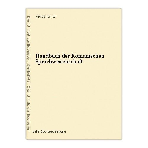 Handbuch der Romanischen Sprachwissenschaft. Vidos, B. E. 0
