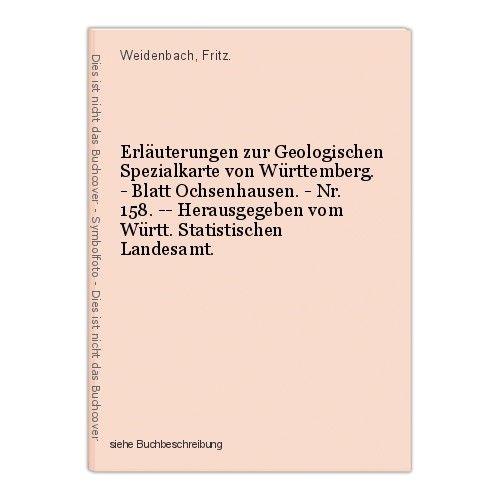 Erläuterungen zur Geologischen Spezialkarte von Württemberg. - Blatt Ochsenhause