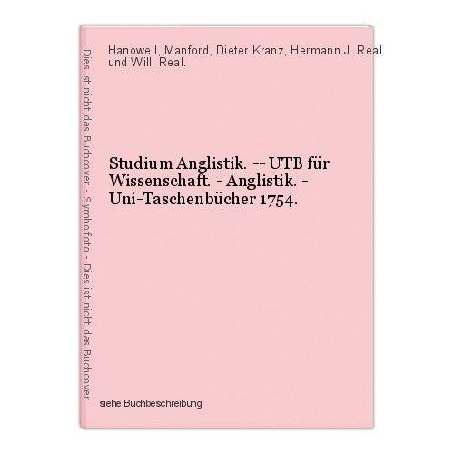 Studium Anglistik. -- UTB für Wissenschaft. - Anglistik. - Uni-Taschenbücher 175