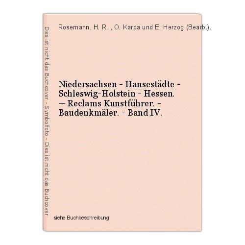 Niedersachsen - Hansestädte - Schleswig-Holstein - Hessen. -- Reclams Kunstführe 0