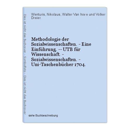 Methodologie der Sozialwissenschaften. - Eine Einführung. -- UTB für Wissenschaf