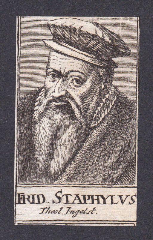 17. Jh. Friedrich Staphylus theologian Theologe Ingolstadt Portrait Kupferstich 0