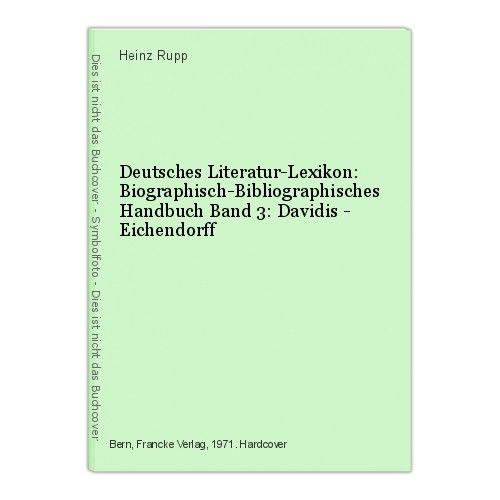 Deutsches Literatur-Lexikon: Biographisch-Bibliographisches Handbuch Band 3: Dav