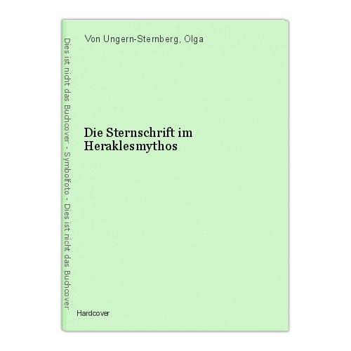 Die Sternschrift im Heraklesmythos Von Ungern-Sternberg, Olga