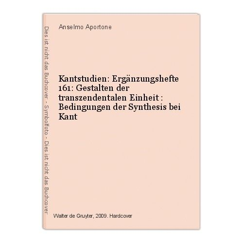 Kantstudien: Ergänzungshefte 161: Gestalten der transzendentalen Einheit : Bedin 0