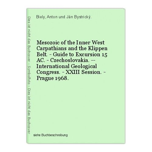Mesozoic of the Inner West Carpathians and the Klippen Belt. - Guide to Excursio
