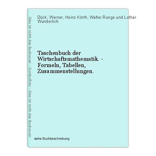 Taschenbuch der Wirtschaftsmathematik. - Formeln, Tabellen, Zusammenstellungen. 0