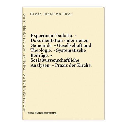 Experiment Isolotto. - Dokumentation einer neuen Gemeinde. - Gesellschaft und Th