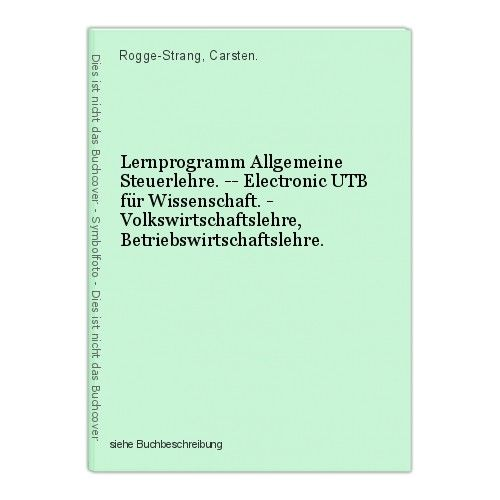 Lernprogramm Allgemeine Steuerlehre. -- Electronic UTB für Wissenschaft. - Volks 0